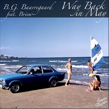 B.G. Baarregaard feat. Briem - Way Back in May