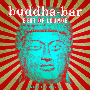 Buddha Bar / - Buddha Bar Best of Lounge : Rare Grooves