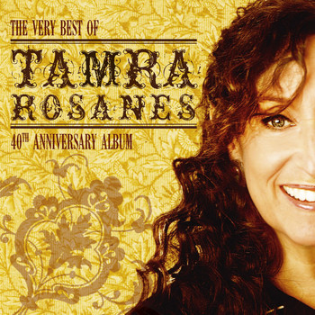 Tamra Rosanes - The Very Best of