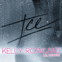 Kelly Rowland / Lil Wayne - ICE (Edited Version)