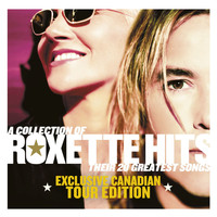 Roxette - A Collection of Roxette Hits - Their 20 Greatest Songs