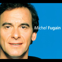 Michel Fugain - Talents Du Siecle