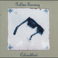 Golden Earring - Colourblind