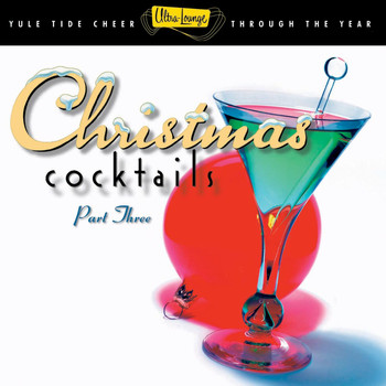 Various Artists - Ultra-Lounge: Christmas Cocktails