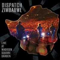 Dispatch - Dispatch: Zimbabwe - Live At Madison Square Garden