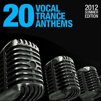 Various Artists - 20 Vocal Trance Anthems - 2012 Summer Edition