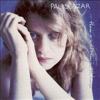 Pal Shazar - There's a Wild Thing in the House