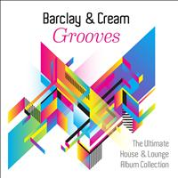 Barclay & Cream - Grooves