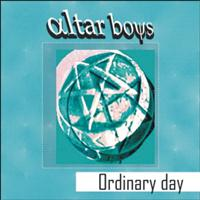 Altar Boys - Ordinary Day