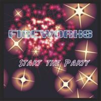 Fireworks - Start the Party