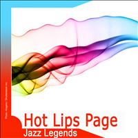 Hot Lips Page - Jazz Legends: Hot Lips Page