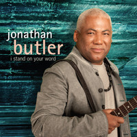 Jonathan Butler - I Stand On Your Word
