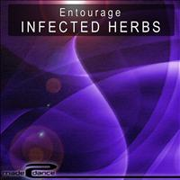 Entourage - Infected Herbs