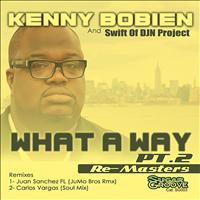 Kenny Bobien - What A Way (part2)