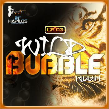 Various Artists - Wild Bubble Riddim