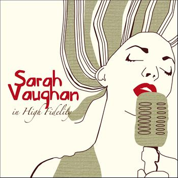 Sarah Vaughan - Sarah Vaughan in High Fidelity