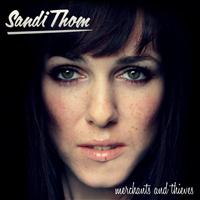 Sandi Thom - Merchants & Thieves