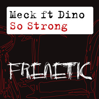 Meck feat. Dino - So Strong