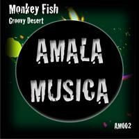 Monkey Fish - Groovy Desert