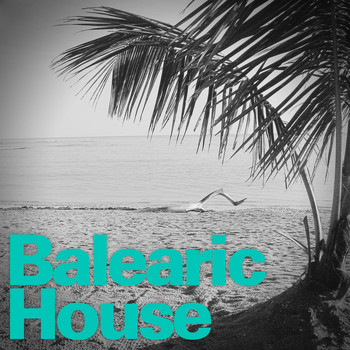Various Artists - Balearic House
