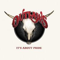 Outlaws - It's About Pride