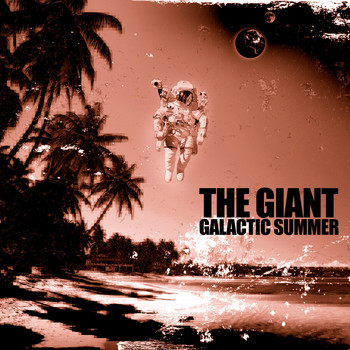 The Giant - Galactic Summer