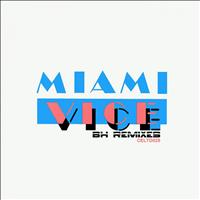 Miami Vice - C-Theme (BH remixes)