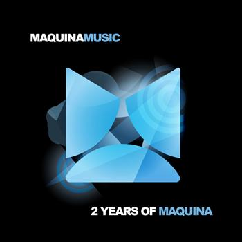 Various Artists - 2 Years Of Maquina
