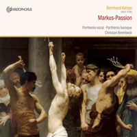 Christian Brembeck - Kreiser: St. Mark Passion