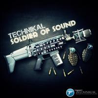 Technikal - Soldier Of Sound