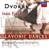 Dvorak: Slavonic Dances by Iván Fischer / Budapest Festival Orchestra