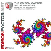 The Edison Factor - Hallucination EP