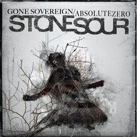 Stone Sour - Gone Sovereign / Absolute Zero (Explicit)