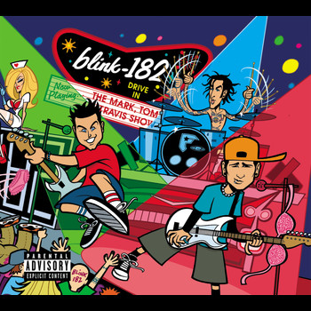 Blink-182 - The Mark, Tom And Travis Show (The Enema Strikes Back!) (Live [Explicit])