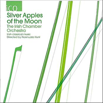 Irish Chamber Orchestra - Silver Apples of the Moon