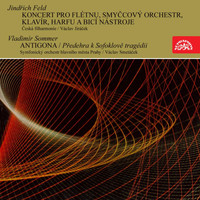Jean Pierre Rampal - Feld, Sommer: Concerto for Flute and Orchestra, Antigona