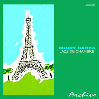 Buddy Banks - Jazz De Chambre