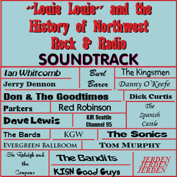 Various Artists - Louie Louie & the History of Northwest Rock & Radio