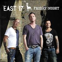 East 17 - Friday Night - Single