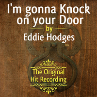 Eddie Hodges - The Original Hit Recording - I'm gonna Knock on your Door