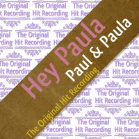 Paul & Paula - The Original Hit Recording - Hey Paula