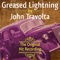 John Travolta - The Original Hit Recording - Greased Lightning