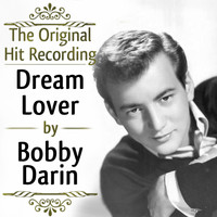 Bobby Darin - The Original Hit Recording - Dream Lover