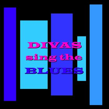 Various Artists - Divas Sing the Blues