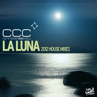 Commercial Club Crew - La Luna (2012 House Remixes)
