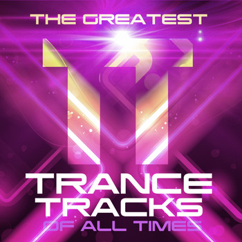 Various Artists - The Greatest Trance Tracks of All Times