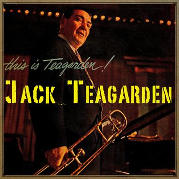 Jack Teagarden - This Is Teagarden