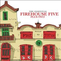 Firehouse Five Plus Two - The Essential Firehouse Five Plus Two