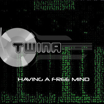 TWINA - Having a Free Mind