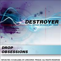 Destroyer - Drop